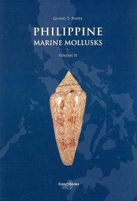 Philippine Marine Mollusks: Gastropoda Volume 2 (Hardback)