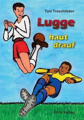 Lugge Haut Drauf (Paperback)