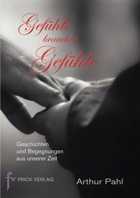 Gef Hle Brauchen Gef Hle (Paperback)