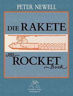 Die Rakete / The Rocket Book (Paperback)