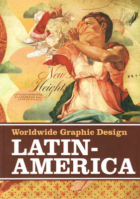 Latin America - Graphic Design Worldwide (Paperback)