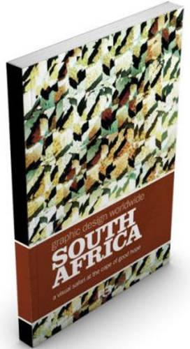 South Africa - Graphic Design Worldwide (Hardback)