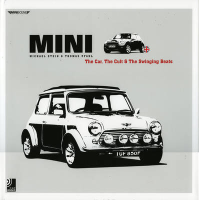 Mini: The Car, the Cult and British Beats (Hardback)