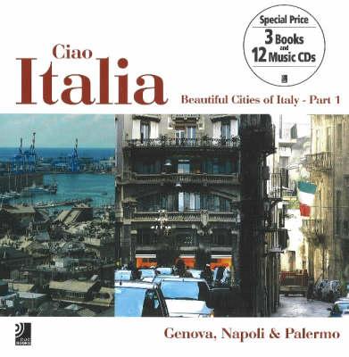 Ciao Italia: Beautiful Cities of Italy (Hardback)
