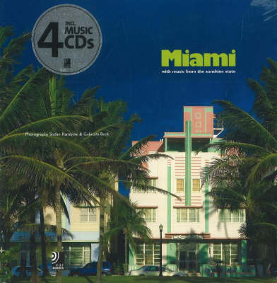 Miami: with Music from the Sunshine State (Hardback)