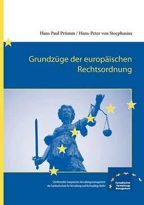 Grundzuge Der Europaischen Rechtsordnung (Paperback)