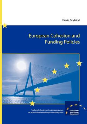 European Cohesion and Funding Policies (Paperback)
