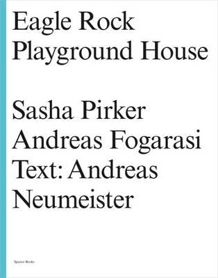 Eagle Rock Playground House (Paperback)