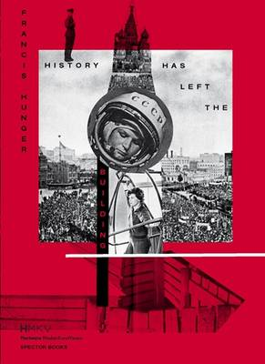 History Has Left the Building (Paperback)