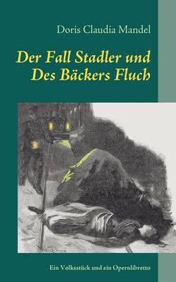 Der Fall Stadler Und Des B Ckers Fluch (Paperback)