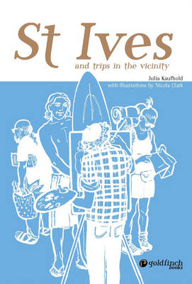 St Ives and Trips in the Vicinity (Paperback)