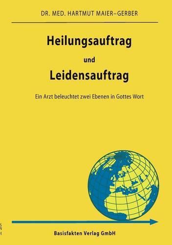 Heilungsauftrag Und Leidensauftrag (Paperback)