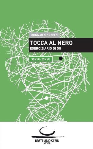 Tocca Al Nero (Paperback)
