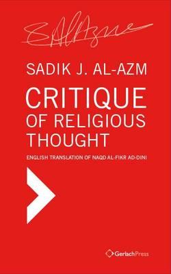 Critique of Religious Thought. English Translation of Naqd al-Fikr ad-Dini (Hardback)