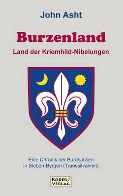 Burzenland - Land Der Kriemhild-Nibelungen (Paperback)