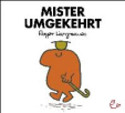 Mr Men Und Little Miss: Mister Umgekehrt (Paperback)