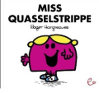 Mr Men Und Little Miss: Miss Quasselstrippe (Paperback)