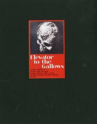 Elevator to the Gallows: Banks Violette and Gerald Matt Present: Banks Violette, Miles Davis, Dashiel Hammet, John Huston, Weegee (Paperback)