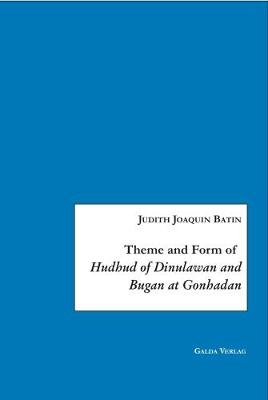 """Theme and Form of """"Hudhud of Dinulawan and Bugan at Gonhadan"""" (Paperback)"""