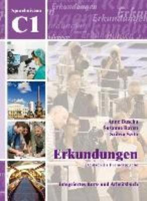 Erkundungen: Kurs- und Arbeitsbuch C1 mit CD