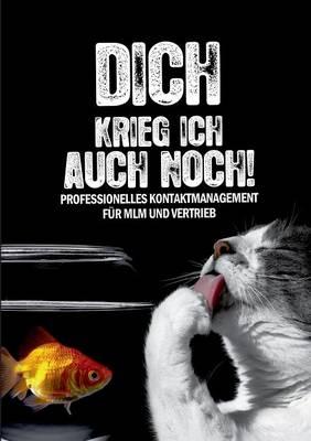 """""""Dich Krieg Ich Auch Noch"""" (Paperback)"""