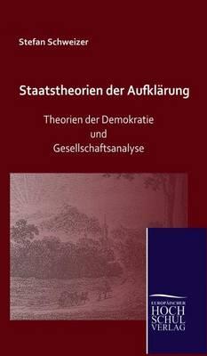 Staatstheorien Der Aufklarung (Hardback)