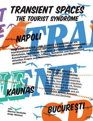 Transient Space: The Tourist Syndrome (Paperback)