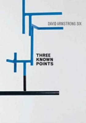David Armstrong Six - Three Known Points (Paperback)
