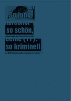 Jana Muller - So Jung, So Schon, So Kriminell (Paperback)