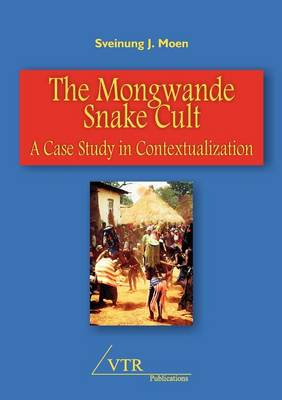 The Mongwande Snake Cult: A Case Study in Contextualization (Paperback)