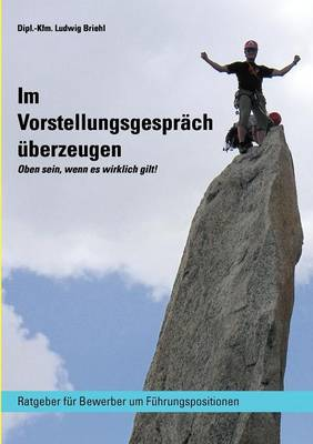 Im Vorstellungsgespr Ch Berzeugen (Paperback)
