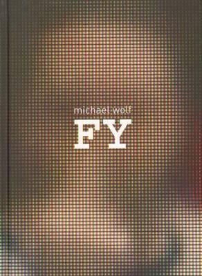 Michael Wolf - Fy (Hardback)