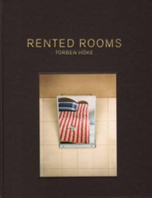 Torben Hoke - Rented Rooms (Hardback)