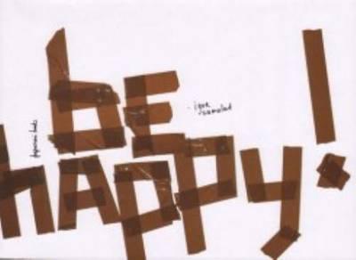 Igor Samolet - be Happy! (Paperback)