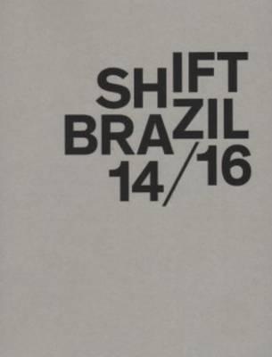 Shift Photoproject - Shift Brazil 14/16 (Paperback)