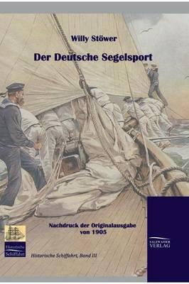 Der Deutsche Segelsport (Hardback)
