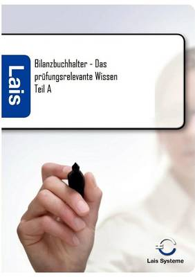 Bilanzbuchhalter - Das Prufungsrelevante Wissen (Paperback)