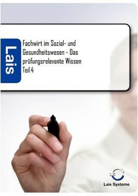 Fachwirt Im Sozial- Und Gesundheitswesen - Das Pr fungsrelevante Wissen (Paperback)