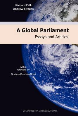 A Global Parliament: Essays and Articles (Paperback)