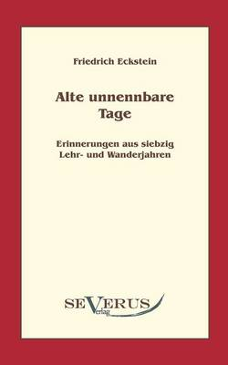 Alte, Unnennbare Tage (Paperback)