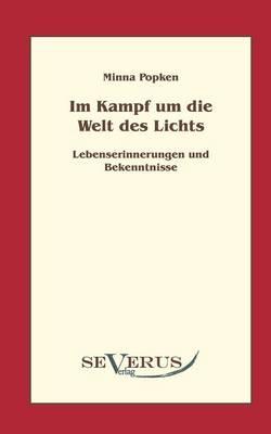 Im Kampf Um Die Welt Des Lichts (Paperback)