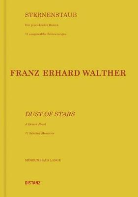 Franz Erhard Walther: Dust of Stars. A Drawn Novel. 71 Selected Memories (Paperback)