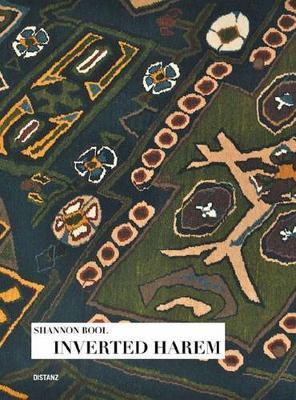 Shannon Bool: Inverted Harem (Hardback)
