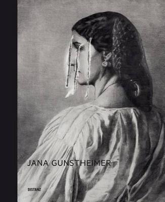 Jana Gunstheimer: Methods of Destruction (Hardback)