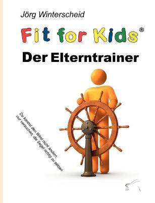 Der Elterntrainer (Paperback)