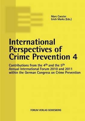 International Perspectives of Crime Prevention 4 (Paperback)
