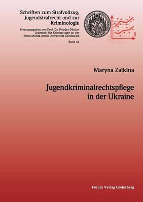 Jugendkriminalrechtspflege in Der Ukraine (Paperback)