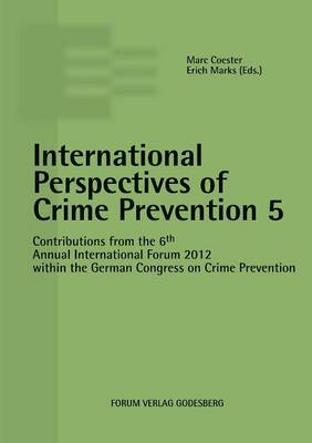 International Perspectives of Crime Prevention 5 (Paperback)