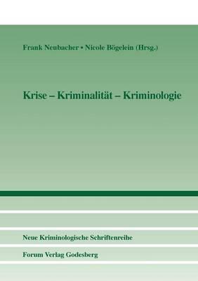 Krise - Kriminalitat - Kriminologie (Paperback)