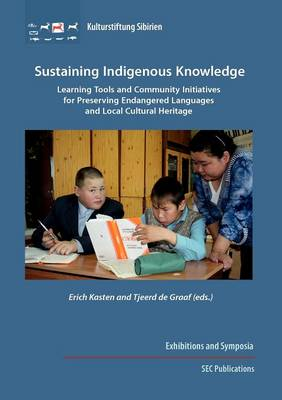 Sustaining Indigenous Knowledge (Paperback)